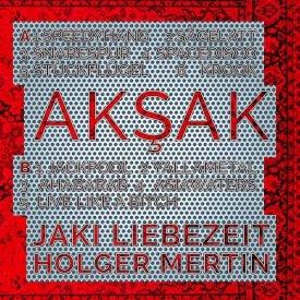 JAKI LIEBEZEIT, HOLGER MERTIN / Aksak (LP) - sleeve image
