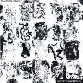 MAURIZIO BIANCHI / Mectpyo Bakterium (CD) - sleeve image