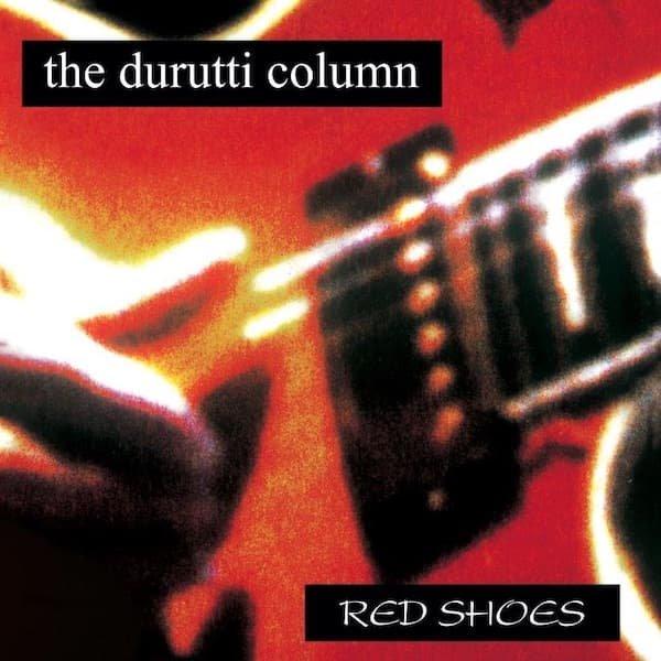 THE DURUTTI COLUMN / Red Shoes (LP)