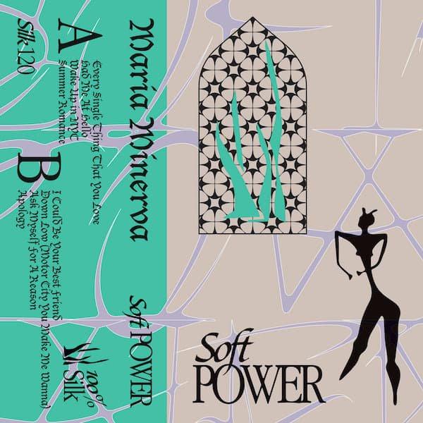 MARIA MINERVA / Soft Power (Cassette)