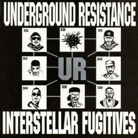 UNDERGROUND RESISTANCE / Interstellar Fugitives (CD-used) - sleeve image