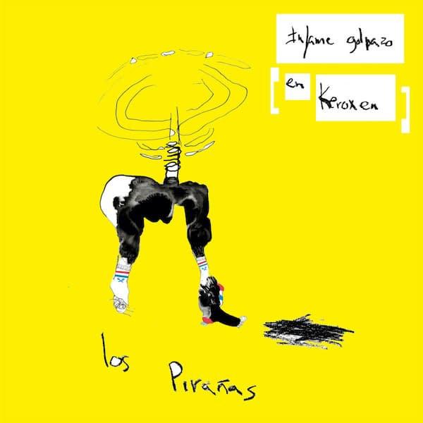 LOS PIRANAS / Infame Golpazo En Keroxen (LP)