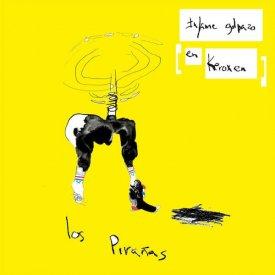 LOS PIRANAS / Infame Golpazo En Keroxen (LP) - sleeve image
