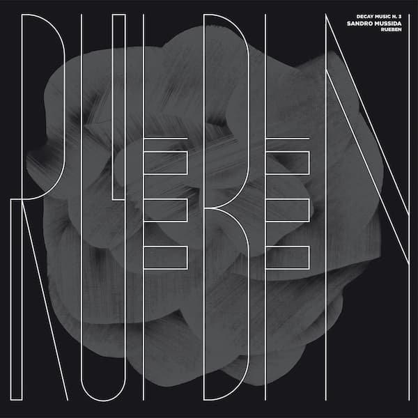 SANDRO MUSSIDA / Decay Music n. 3: Rueben (LP)