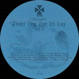 MILLSART / Every Dog Has Its Day Vol. 4 (2x12inch)