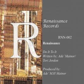 RENAISSANCE / Do It To It (12 inch)