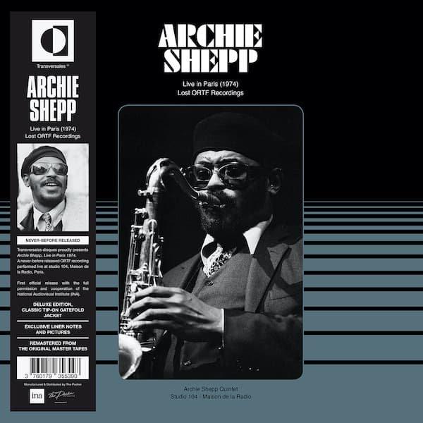 ARCHIE SHEPP / Live In Paris 1974 - Lost ORTF Recordings (LP)