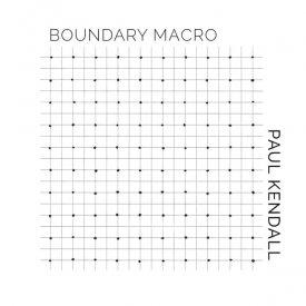 PAUL KENDALL / Boundary Macro (LP) - sleeve image