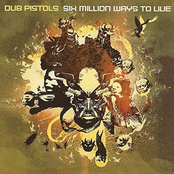 DUB PISTOLS / Six Million Ways To Live (2LP-used)