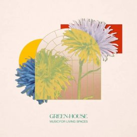 GREEN-HOUSE / Music for Living Spaces (LP) - sleeve image