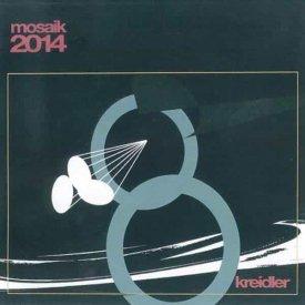 KREIDLER / Mosaik 2014 (CD)