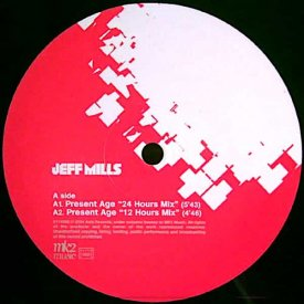 JEFF MILLS / Three Ages - Present Age (Part One) (12 inch)