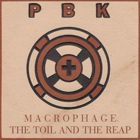 PBK / Macrophage / The Toil And The Reap (CD)