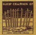SLEEP CHAMBER / Some Godz Die Young EP (CD)