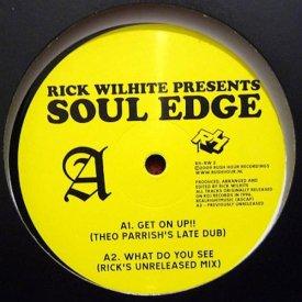 RICK WILHITE presents / Soul Edge EP (12inch)