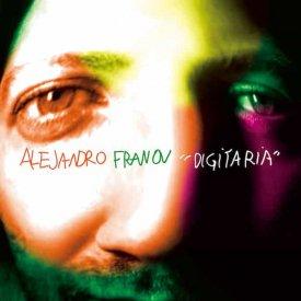 ALEJANDRO FRANOV / Digitaria (CD)