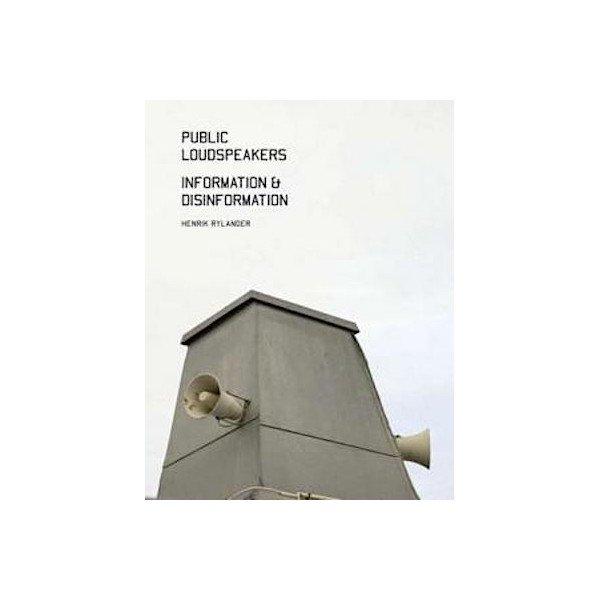 HENRIK RYLANDER / Public Loudspeakers, Information & Disinformation (Book+CD)