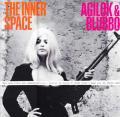 THE INNER SPACE / Agilok & Blubbo (CD 国内盤仕様)