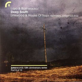 LAYO & BUSHWACKA / Deep South (Linkwood & House Of Traps Rmx) (12 inch)