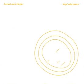 HARALD SACK ZIEGLER / Kopf Zahl Bauch (CD)