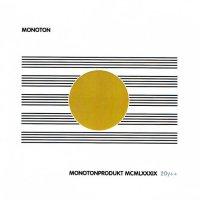 MONOTON / Monotonprodukt MCMLXXXIX 20y++ (CD)