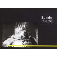 SONDE / En Voyage (Music DVD+BOOK)
