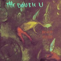 THE DOUBLE U / Absurd Fjord (CD)