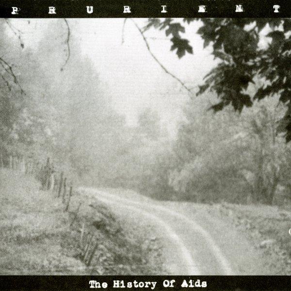PRURIENT / History of AIDS (LP)