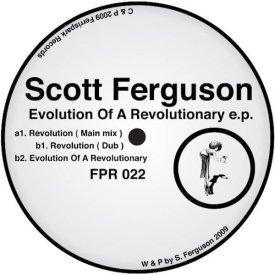 SCOTT FERGUSON / Evolution Of A Revolutionary E.P. (12inch)