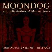MOONDOG WITH JULIE ANDREWS & MARTYN GREEN / Songs Of Sense & Nonsense - Tell It Again (LP)