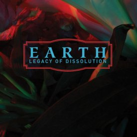 EARTH / Legacy Of Dissolution (CD)