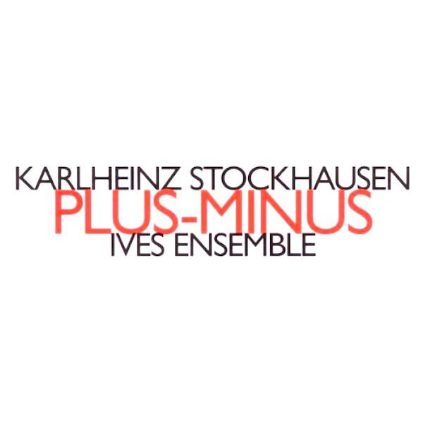 KARLHEINZ STOCKHAUSEN / Plus-Minus (CD)