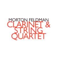 MORTON FELDMAN / Clarinet & String Quartet (CD)