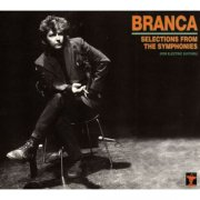 GLENN BRANCA / Selections From The Symphonies (For Electric Guitars) (CD)