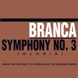 GLENN BRANCA / Symphony No.3 (Gloria) (CD)