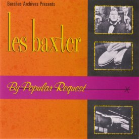 LES BAXTER / By People Request (CD)