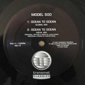 MODEL 500 / Ocean To Ocean (12inch)