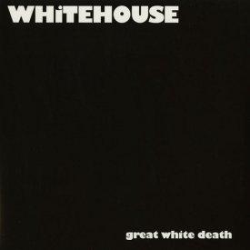 WHITEHOUSE / Great White Death (LP)