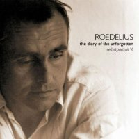 ROEDELIUS / The Diary Of The Unforgotten - Selbstportrait VI (CD/LP)