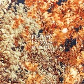 FUTURE ISLANDS / In The Fall (12 inch)