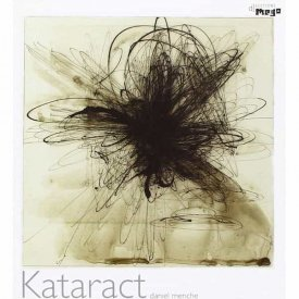 DANIEL MENCHE / Kataract (CD/LP)