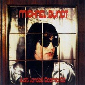 MICHAEL BUNDT / Just Landed Cosmic Kid (LP)