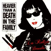 裸のラリーズ (LES RALLIZES DENUDES) / Heavier Than A Death In The Family (CD/2LP)