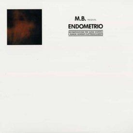 M.B. (MAURIZIO BIANCHI) / Endometrio (LP)