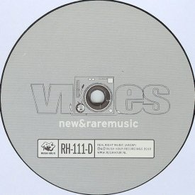 RICK WILHITE Presents Vibes New & Rare Music Part D (12 inch)