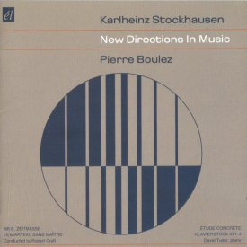 KARLHEINZ STOCKHAUSEN / PIERRE BOULEZ / New Directions In Music (CD)