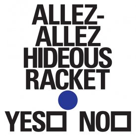 ALLEZ-ALLEZ / Hideous Racket (12 inch)