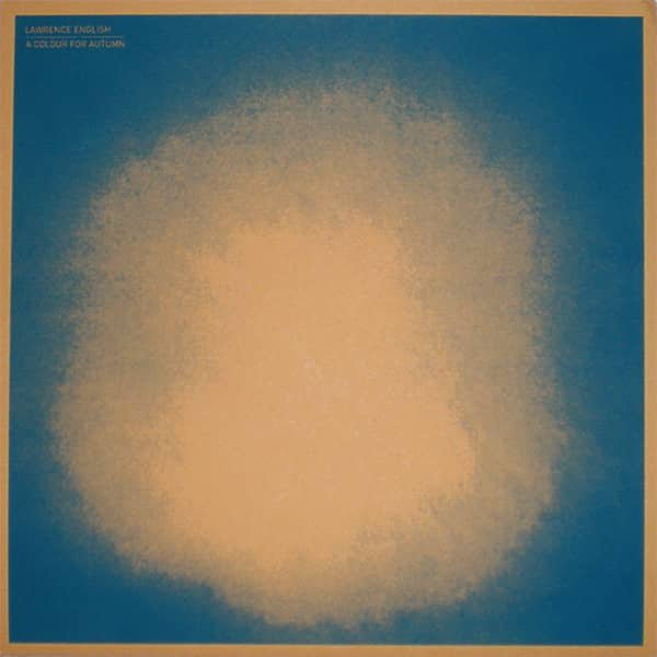 LAWRENCE ENGLISH / A Colour For Autumn (LP)