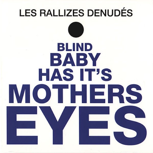 LES RALLIZES DENUDES (裸のラリーズ) / Blind Baby Has It's Mothers Eyes (LP) - sleeve image
