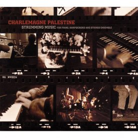 CHARLEMAGNE PALESTINE / Strumming Music (For Piano, Harpsichord And Strings Ensemble) (3CD)